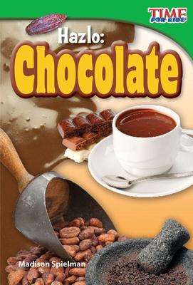 Hazlo: Chocolate - Spielman, Madison