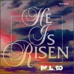 He Is Risen [Malaco]