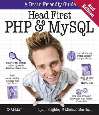 Head First PHP & MySQL - Beighley, Lynn, and Morrison, Michael
