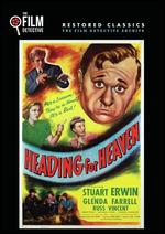 Headin' for Heaven - Lewis D. Collins