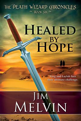 Healed by Hope - Melvin, Jim