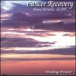 Healing Power Meditations: Cancer Recovery