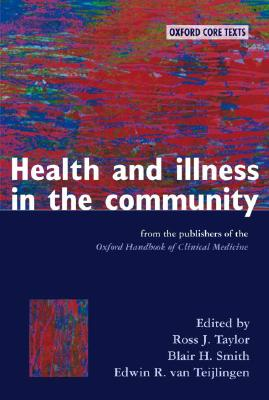 Health and Illness in the Community - Taylor, Ross J (Editor)