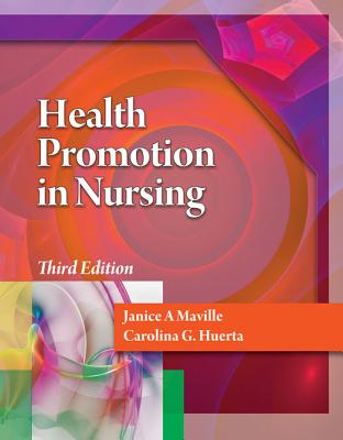 Health Promotion in Nursing with Premium Website Printed Access Card - Maville, Janice A, and Huerta, Carolina G