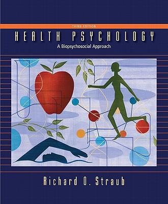 Health Psychology - Straub, Richard O, Professor