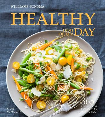Healthy Dish of the Day - McMillan, Kate