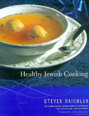 Healthy Jewish Cooking - Raichlen, Steven