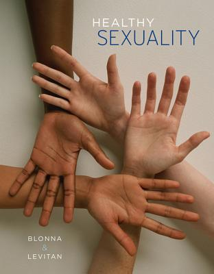 Healthy Sexuality - Blonna, Richard, Dr., and Levitan, Jean, Professor