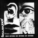 Hear Nothing, See Nothing, Say Nothing [Picture Disc]