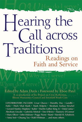 Hearing the Call Across Traditions: Readings on Faith and Service - Davis, Adam (Editor)