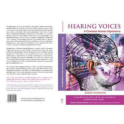 Hearing Voices: A Common Human Experience - Watkins, John