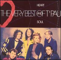 Heart and Soul: The Very Best of T'Pau [EMI] - T'Pau