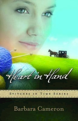 Heart in Hand: Stitches in Time Series - Book 3 - Cameron, Barbara