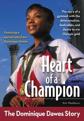Heart of a Champion: The Dominique Dawes Story - Washburn, Kim