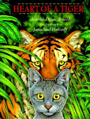 Heart of a Tiger - Arnold, Marsha Diane Henterly