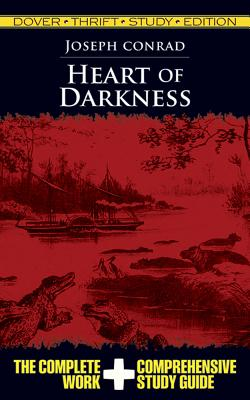 Heart of Darkness Thrift Study Edition - Conrad, Joseph, and Dover Thrift Study Edition