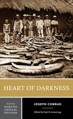 Heart of Darkness - Conrad, Joseph, and Armstrong, Paul B (Editor)