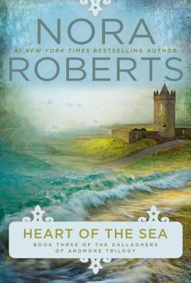 Heart of the Sea - Roberts, Nora