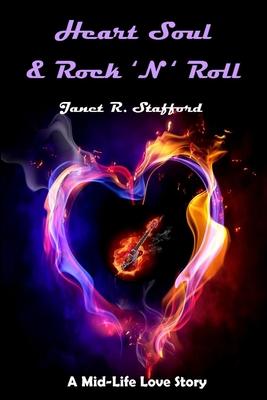 Heart Soul & Rock 'n' Roll - Stafford, Janet R