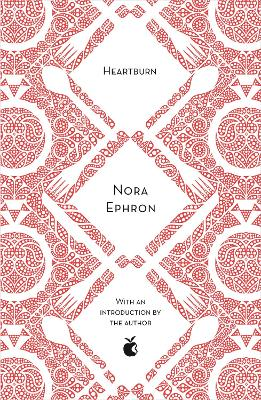 Heartburn - Ephron, Nora (Introduction by), and Ephron, Delia (Introduction by)