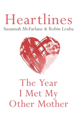 Heartlines - McFarlane, Susannah, and Leuba, Robin