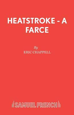 Heatstroke - Chappell, Eric