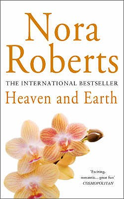 Heaven and Earth - Roberts, Nora