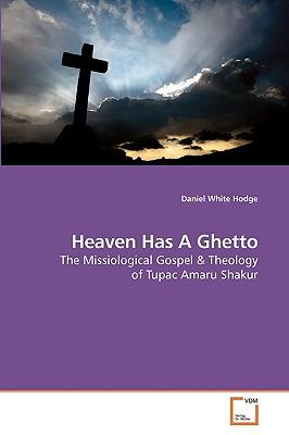 Heaven Has a Ghetto - Hodge, Daniel White