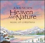 Heaven & Nature: Music of Christmas