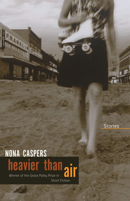 Heavier Than Air - Caspers, Nona