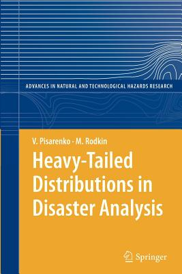 Heavy-Tailed Distributions in Disaster Analysis - Pisarenko, V