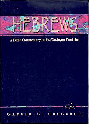 Hebrews: A Commentary for Bible Students - Cockerill, Gareth L