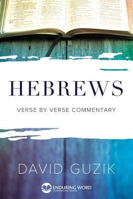 Hebrews Commentary - Guzik, David