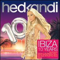 Hed Kandi: Ibiza 10 Years - Various Artists