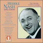 Heddle Nash Song Album - Gerald Moore (piano); Heddle Nash (vocals)