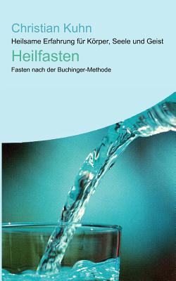 Heilfasten - Kuhn, Christian