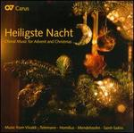 Heiligste Nacht: Choral Music for Advent & Christmas