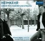 Heimkehr: Lieder von Wagner und Strauss