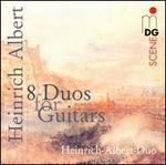 Heinrich Albert: 8 Duos for Guitars