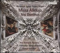 Heinrich Ignaz Franz Biber: Missa Alleluja; Nisi Dominus - Ars Antiqua Austria; Erich Traxler (organ); Gerhard Kenda (bass); Gunar Letzbor (violin); Hubert Hoffmann (theorbo);...