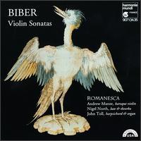 Heinrich Ignaz Franz von Biber: Violin Sonatas - Andrew Manze (baroque violin); John Toll (organ); John Toll (harpsichord); Nigel North (lute); Nigel North (theorbo); Romanesca