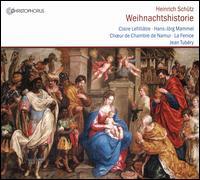 Heinrich Schütz: Weihnachtshistorie - Aldo Platteau (tenor); Claire Lefilliâtre (soprano); Ensemble la Fenice; Étienne Debaisieux (bass); Hans-Jörg Mammel (tenor);...
