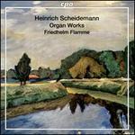 Heinrich Scheidemann: Complete Organ Works