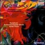 Heinz Tiessen: Orchestral Works