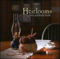 Heirlooms - Steve Smith/Ruth Smith