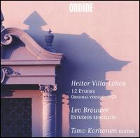 Heitor Villa-Lobos: 12 Etudes (Original Version, 1928); Leo Brouwer: Estudios sencillos - Timo Korhonen (guitar)