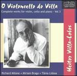 Heitor Villa-Lobos: O Violoncello do Villa