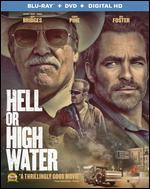 Hell or High Water [Blu-ray/DVD] [Includes Digital Copy] [2 Discs]