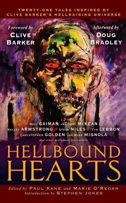 Hellbound Hearts - Kane, Paul, and O'Regan, Marie, and Gaiman, Neil (Contributions by)
