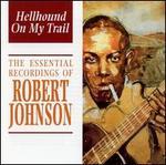 Hellhound on My Trail [Indigo] - Robert Johnson